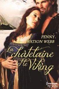 Penny Watson Webb - La châtelaine et le Viking.