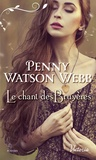 Penny Watson Webb - Le chant des bruyères.