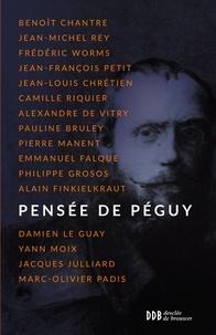 Benoît Chantre - Pensée de Péguy.