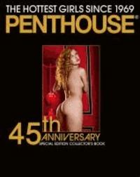 Penthouse - 45th Special Edition Collector's Book: The Hottest Girls since 1969. Englisch/Französisch/Deutsche Originalausgabe..