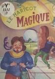 Pepa Eelen et Nine Raynoir - Le haricot magique.