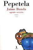 Pepetela - Jaime Bunda, agente secreto.