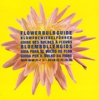 Flower Bulb Guide : Guide des bulbes à fleurs - Edition anglais-français-allemand-néerlandais.pdf
