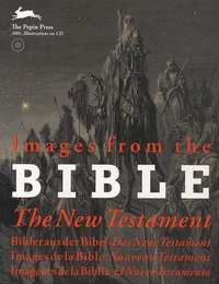 Images from the Bible, The New Testament- Edition en anglais, allemand, français, espagnol -  Pepin Press |