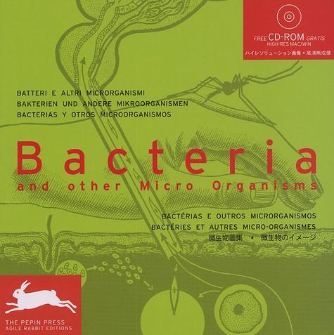 Pepin Van Roojen - Bacteria - And other micro organisms, édition en français-anglais-allemand-espagnol-italien-portugais-japonais. 1 Cédérom