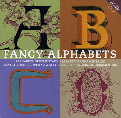 Pepin Van Roojen - Fancy Alphabets - Alphabets , édition multilingue français-anglais-allemand-espagnol-italien-portugais. 1 Cédérom