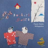 Pépito Matéo et  Bellagamba - Suikiri Saïra. 1 CD audio