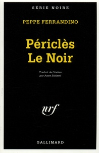 Peppe Ferrandino - Périclès le Noir.