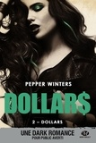 Pepper Winters - Dollars Tome 2 : Dollars.