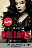 Pepper Winters - Dollars Tome 3 : Hundreds.