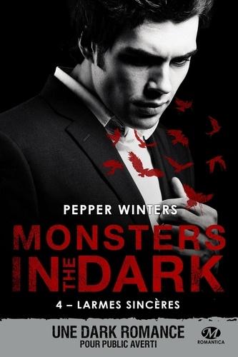 Monsters in the Dark Tome 4 Larmes sincères