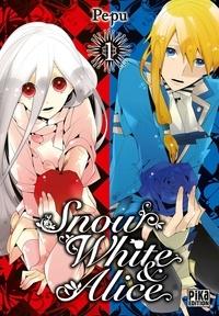 Pepu - Snow White & Alice Tome 1 : .