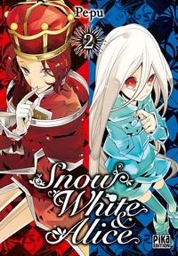 Pepu - Snow White & Alice Tome 2 : .