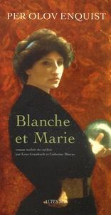 Per Olov Enquist - Blanche et Marie.