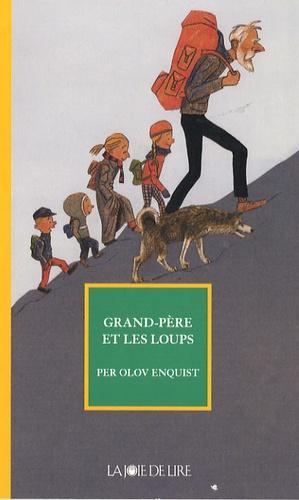 Per Olov Enquist - Grand-père et les loups.