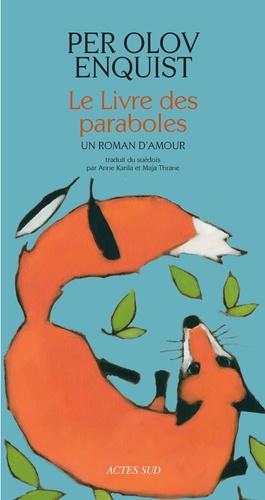 Le livre des paraboles. Un roman d'amour