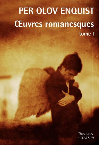 Oeuvres romanesques. Tome 1