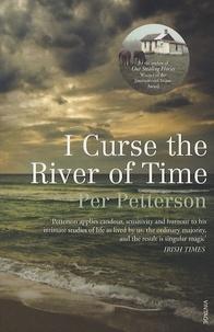 Per Petterson - I Curse the River of Time.