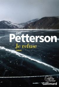 Per Petterson - Je refuse.