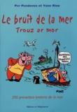 Per Pondaven et Yann Riou - Le bruit de la mer ; Trouz ar mor - 250 Proverbes bretons de la mer.
