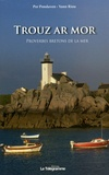 Per Pondaven et Yann Riou - Trouz ar mor - Proverbes bretons de la mer.