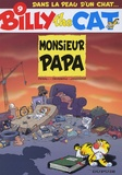 Peral et Stephen Desberg - Billy the Cat Tome 9 : Monsieur Papa.