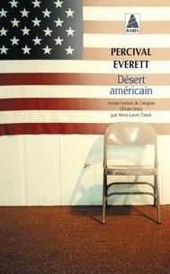 Percival Everett - Désert américain.