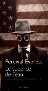 Percival Everett - Le Supplice de l'eau.