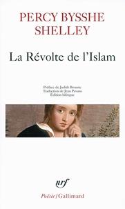 Percy Bysshe Shelley - La Révolte de l'Islam.