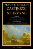 Percy Bysshe Shelley - Zastrozzi et St Irvyne - Romans.