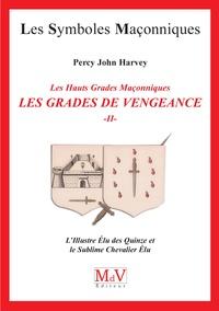 Era-circus.be Les grades de vengeance - Tome 2, L'illustre élu des quinze et le sublime chevalier élu Image