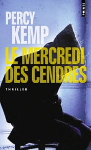 Percy Kemp - Le mercredi des cendres.