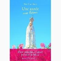 Père Ange-Marie - Une année avec Fatima.