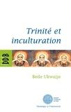 Père Bède Ukwuije - Trinité et inculturation.