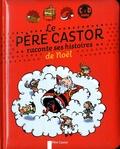 Père Castor - Le Père Castor raconte ses histoires de Noël. 1 CD audio