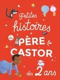 Père Castor - Petites histoires du Père Castor dès 2 ans.