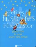 Père Castor - Petites histoires du Père Castor pour lire le soir avec ses amis.