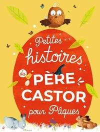 Père Castor - Petites histoires du Père Castor pour Pâques.