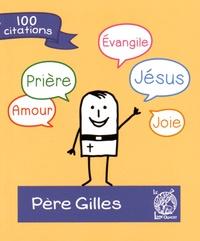 Père Gilles - Père Gilles.