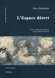 Pere Gimferrer - L'Espace désert - Edition bilingue français-catalan.