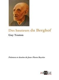 Père Guy Touton - Des hauteurs du Berghof.
