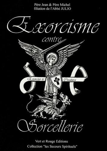 Père Jean et  Père Michel - Exorcisme contre Sorcellerie.