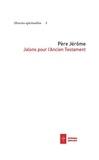 Père Jérôme - Jalons pour l'Ancien Testament.
