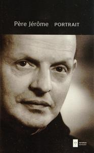 Portrait -  Père Jérôme |