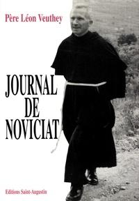 Père Léon Veuthey et Léon (Père) Veuthey - Journal du noviciat.