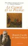 Père Marie-Antoine de Lavaur - Le Clergé et le Peuple.