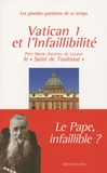 Père Marie-Antoine de Lavaur - Vatican I et l'infaillibilité.