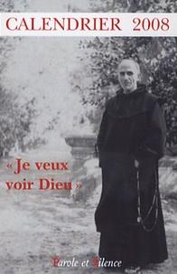 """Père Marie-Eugène - """"Je veux voir Dieu"""" - Calendrier 2008."""
