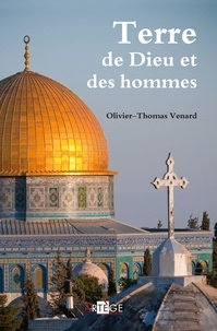 Père Olivier-Thomas Venard - Terre de Dieu et des hommes.