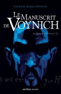 Père Patrick-Marie Févotte - Le Manuscrit de Voynich - Le Royaume d'Hérigran. T.3.